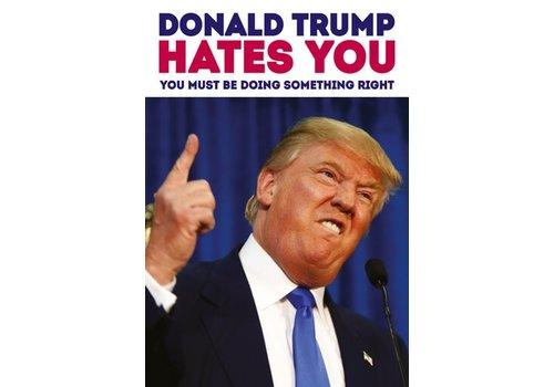 Magneet Donald Trump Hates You