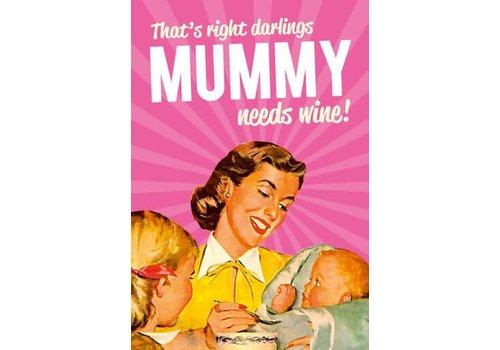 Magneet Mummy Needs Wine