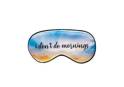 Kikkerland Ultra soft sleep mask - I do not do mornings