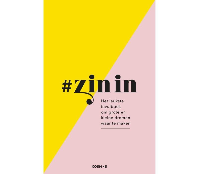 # Zin in