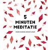 De Lantaarn 5 Minuten meditatie