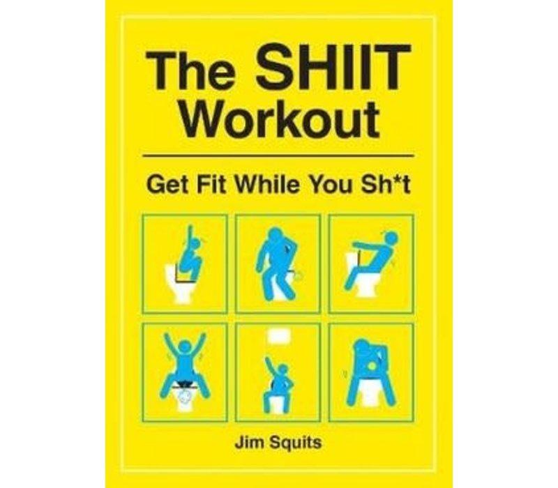 Shit workout