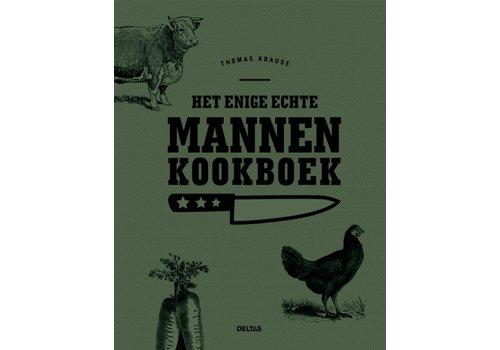 Deltas Het enige echte mannen kookboek