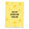 Kaart Blanche Wenskaart This is the cheesiest card