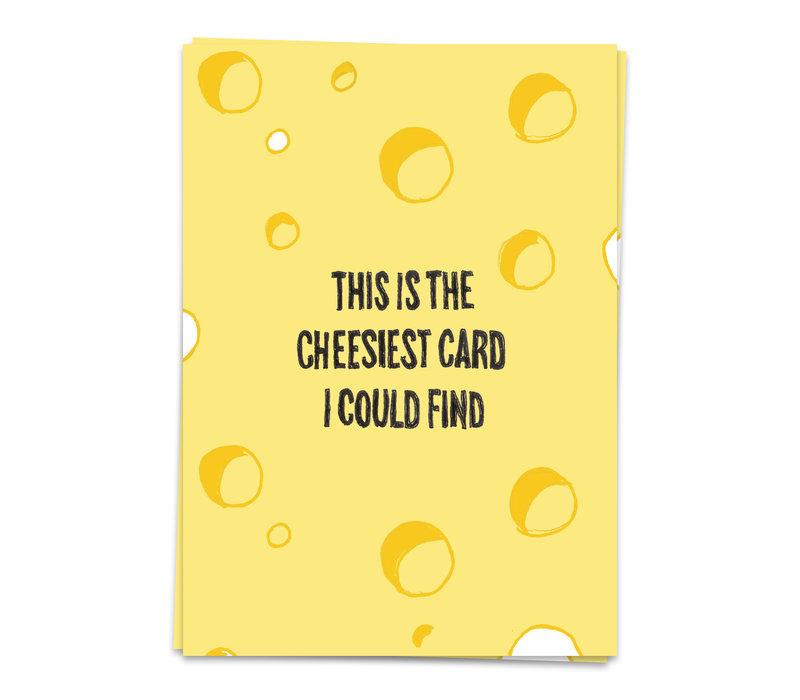 Wenskaart This is the cheesiest card