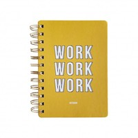 Notebook - Work Work Work Yellow