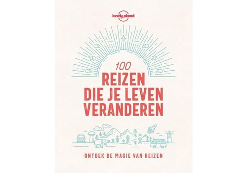 VBK media Lonely Planet 100 Reizen die je leven veranderen