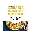 De Lantaarn Koken zonder BLA BLA- Makkelijke maaltijden