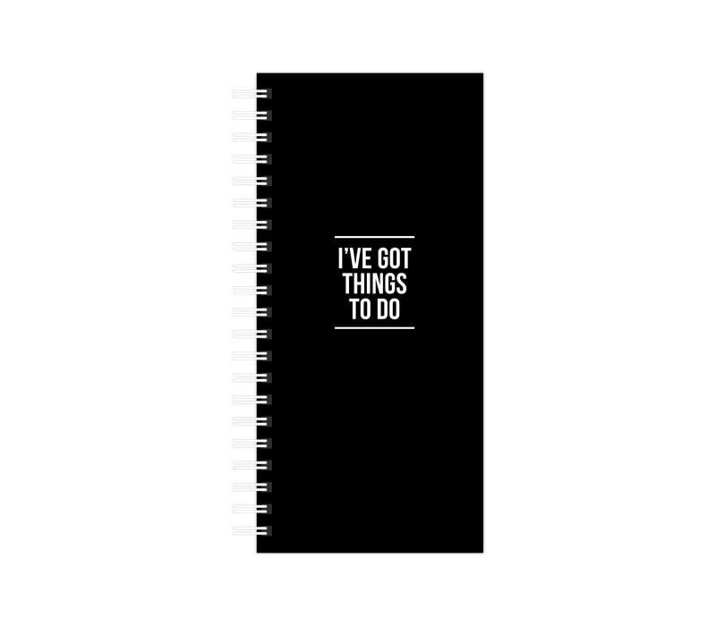 To Do Notebook | I've Got Things To Do