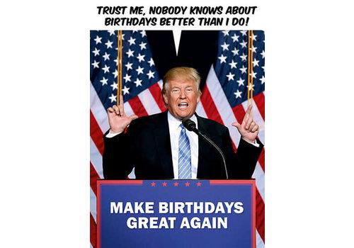 Make birthdays great again