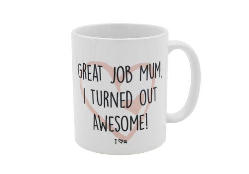 Mok Great Job Mum
