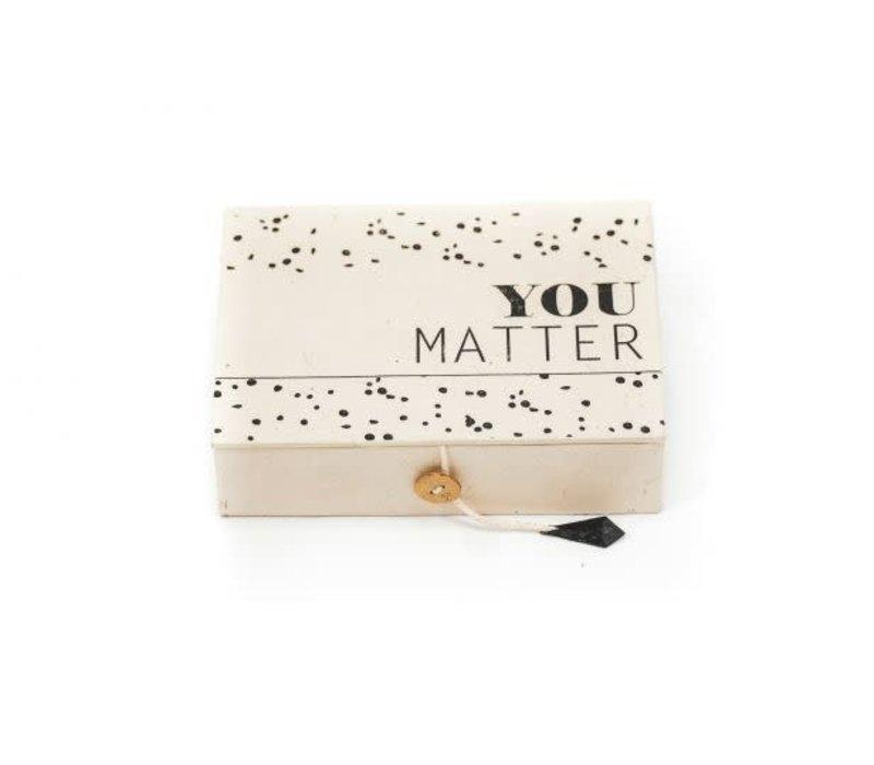 You Matter Box