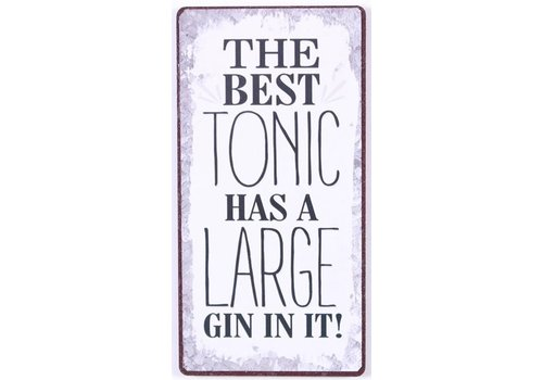Magneet The best tonic has a large gin in it