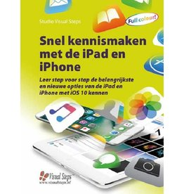 Visual Steps Snel kennismaken met de iPad en iPhone