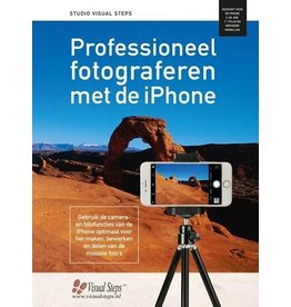 Visual Steps Professioneel fotograferen met de iPhone