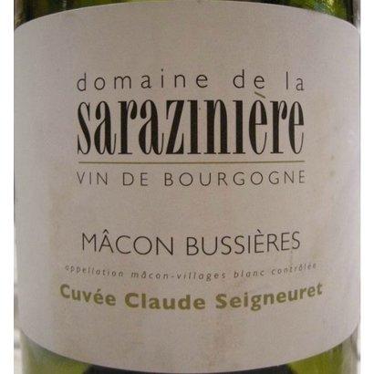 Macon Bussieres Cuvee Claude Seigneuret Dom. de la Saraziniere 2016