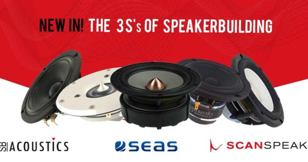 The 3 S's of Speakerbuilding: Scan-Speak, SB Acoustics en SEAS!