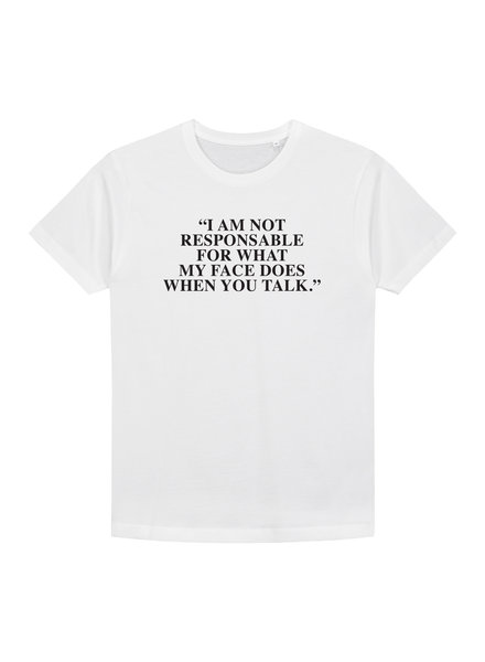 What My Face Does T-shirt