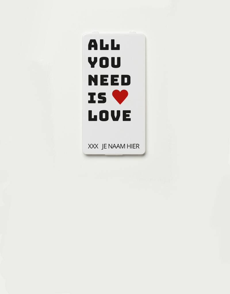 YOU·P® YOU·P®-klepje limited edition | All you need (zwarte tekst) | NAAM naar keuze