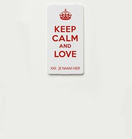 YOU·P® KEEP CALM AND LOVE + NAAM naar keuze