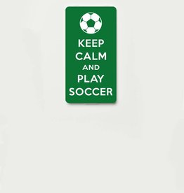YOU·P® KEEP CALM and PLAY SOCCER