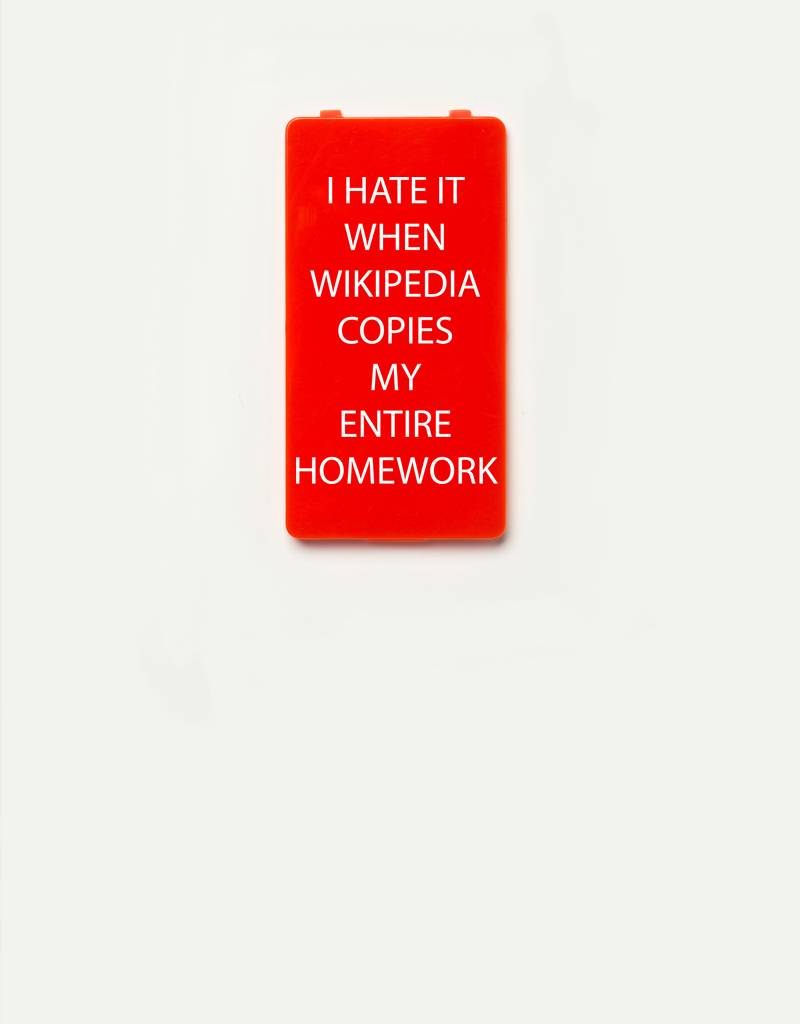 YOU·P® YOU·P®-klepje limited edition | I HATE IT WHEN WIKIPEDIA COPIES MY ENTIRE HOMEWORK | Rood