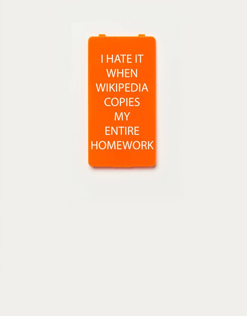 YOU·P® YOU·P®-klepje limited edition | I HATE IT WHEN WIKIPEDIA COPIES MY ENTIRE HOMEWORK | Oranje