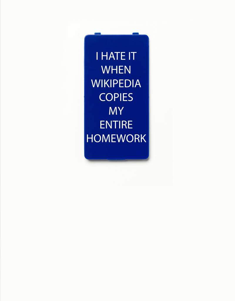 YOU·P® YOU·P®-klepje limited edition | I HATE IT WHEN WIKIPEDIA COPIES MY ENTIRE HOMEWORK | Blauw