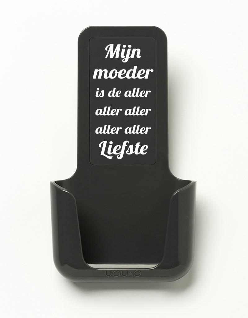 YOU·P® YOU·P® smartphone holder   gray holder   gray cover   Mijn Moeder Is De Aller Aller Liefste