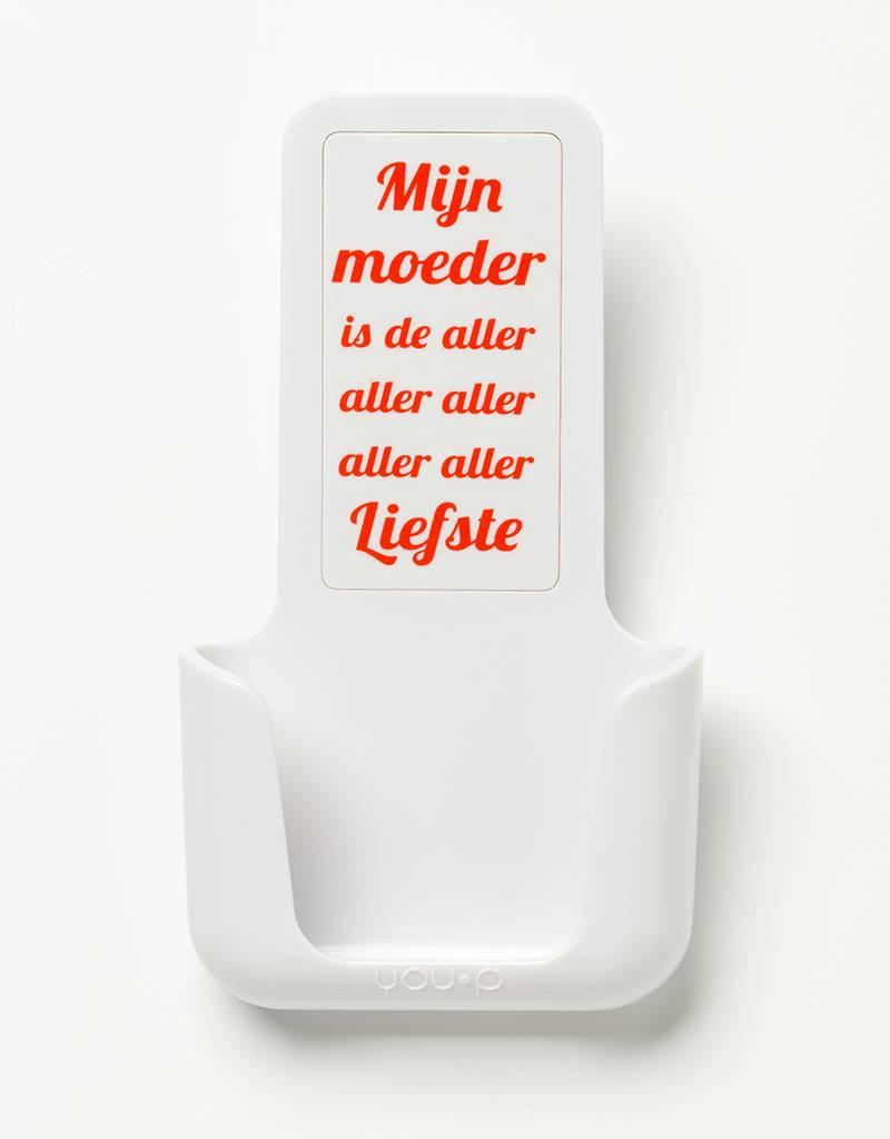 YOU·P® YOU·P® smartphonehouder   witte houder   wit klepje    Mijn Moeder Is De Aller Aller Liefste