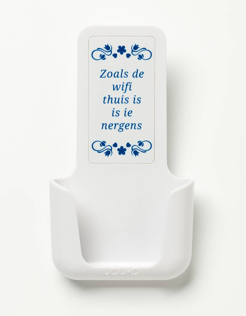 YOU·P® YOU·P® smartphonehouder | witte houder | wit klepje | Zoals De Wifi Thuis Is Is Ie Nergens