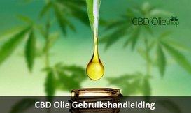 CBD Olie Gebruikshandleiding | Welke dosering CBD moet ik nemen?