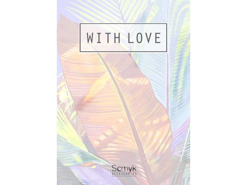 "Wenskaart "" WITH LOVE """