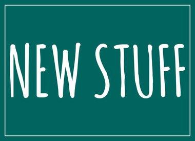 NEW STUFF