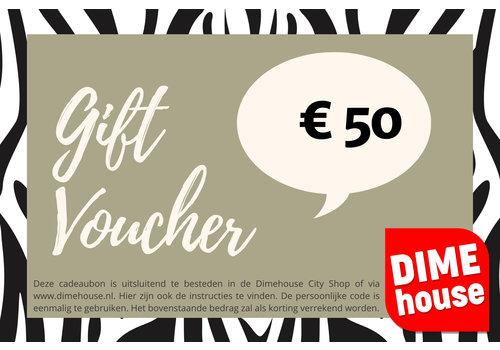 Dimehouse Cadeaubon t.w.v. €50
