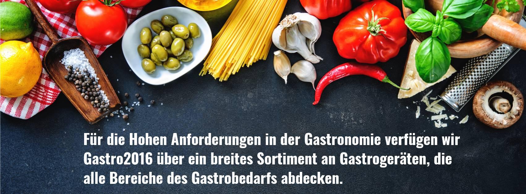 banner image Gastro 2016 Ihr Online-Shop für Top Gastronomiegeräte