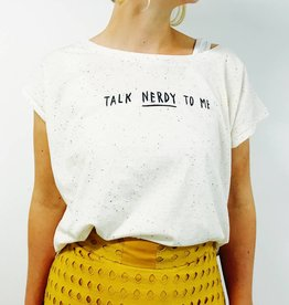 Tee: Talk nerdy to me - ecru