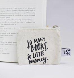 BB etui: So many books, so little money