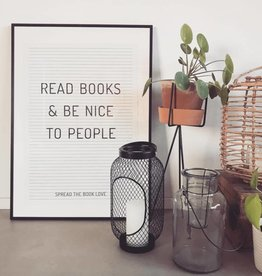 Print: Read books and be nice to people
