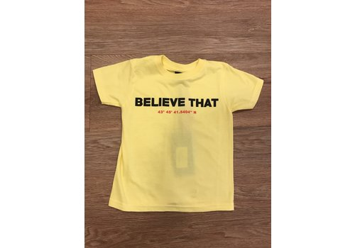 Believe That Believe that shirt
