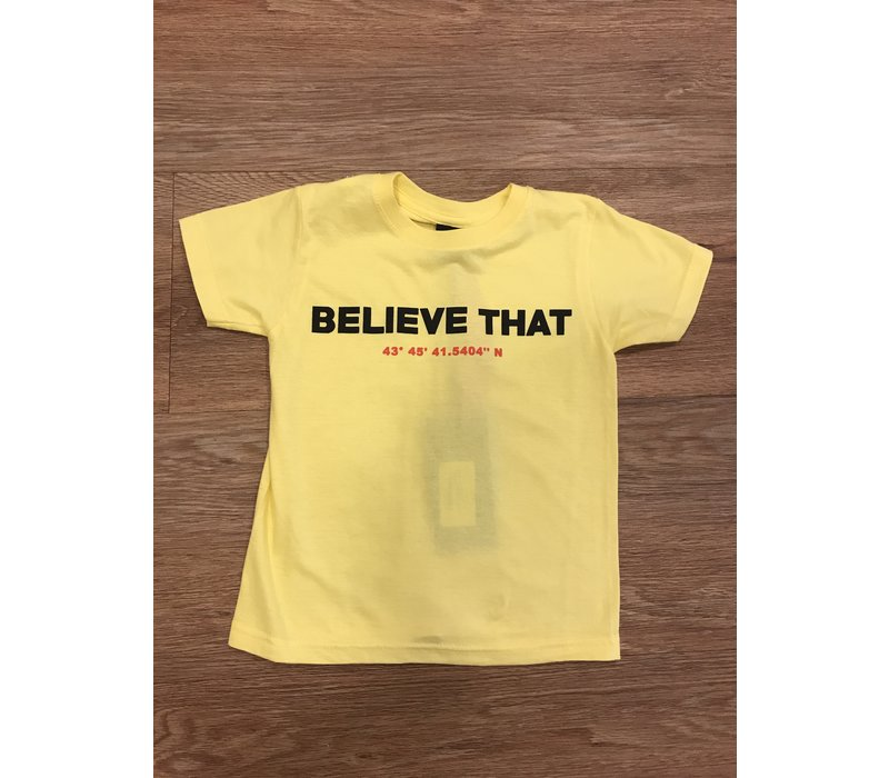 Believe that shirt
