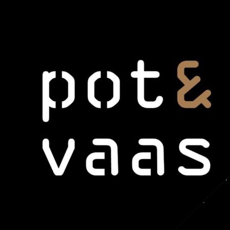 Pot & Vaas