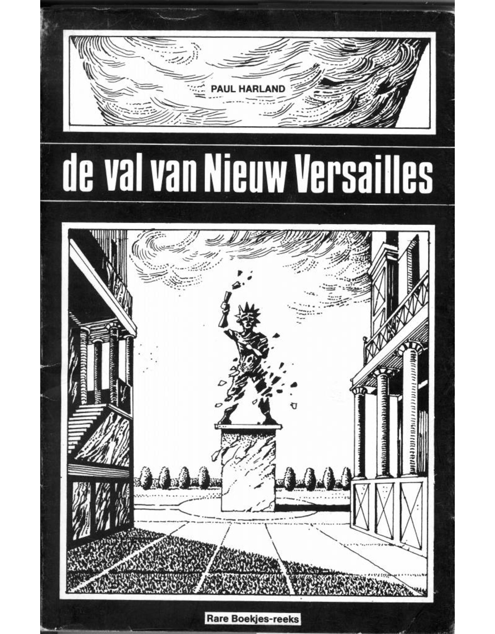 De val van Nieuw Versailles (Paul Harland)