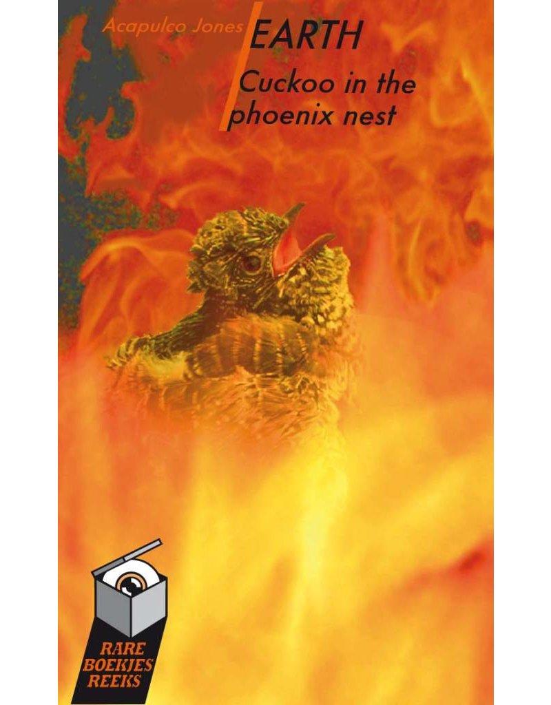 Earth - Cuckoo in the phoenix nest