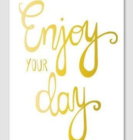 Papette Papette Gold greeting card with enveloppe enjoy your day