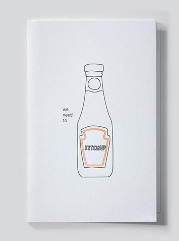 Papette Papette Mytype greeting card with enveloppe 'we need to ketchup'