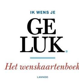 Lannoo Uitgeverij Ik wens je geluk - wenskaartenboek