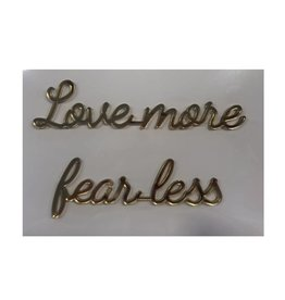 Goegezegd Goegezegd quote gold 'Love more fear less'