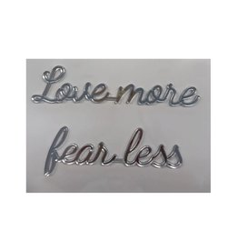 Goegezegd Goegezegd quote silver 'Love more fear less'