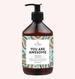 The Gift Label Hand soap 500 ml - you are awesome